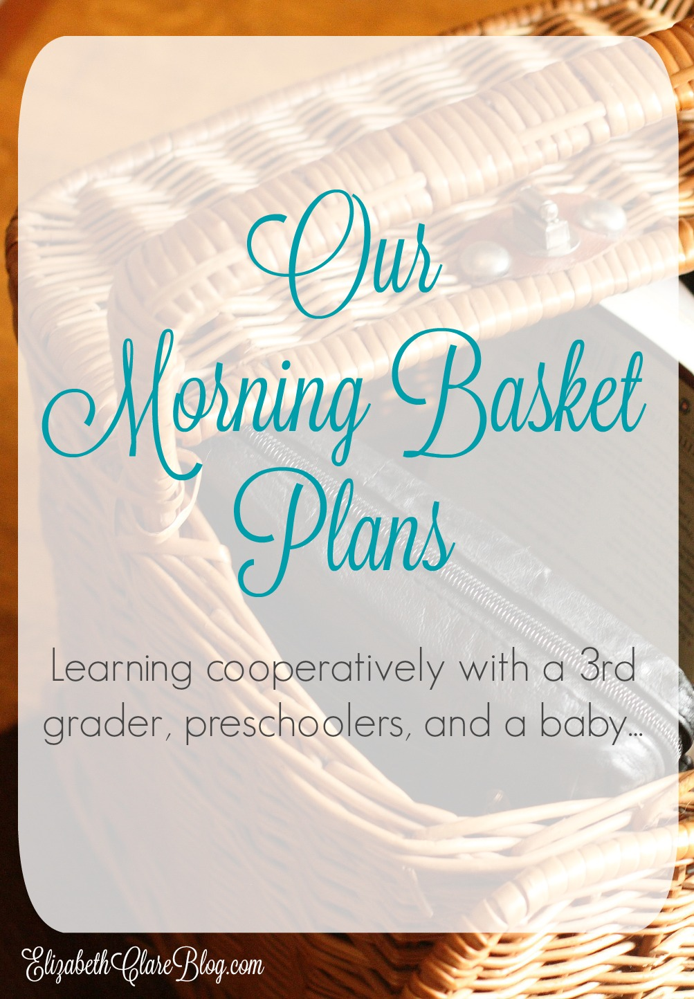 2015-16 Morning Basket Plan and Materials