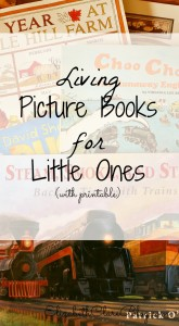 A long list of wonderful living picture books for little ones complete with printable to take to the library.