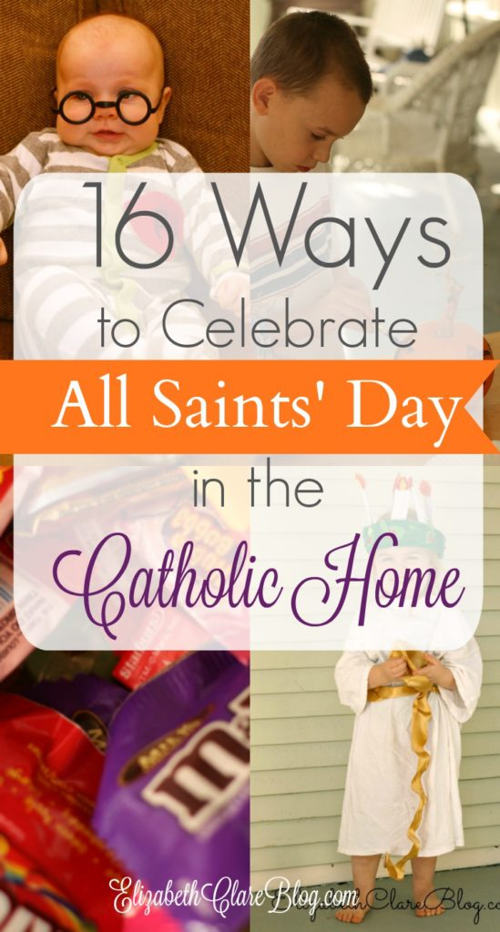 A AWESOME list of 16 ways to turn All Saints' Day into a family tradition in the Catholic home! Great for kids!!