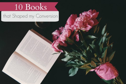 books for conversion to the catholic church