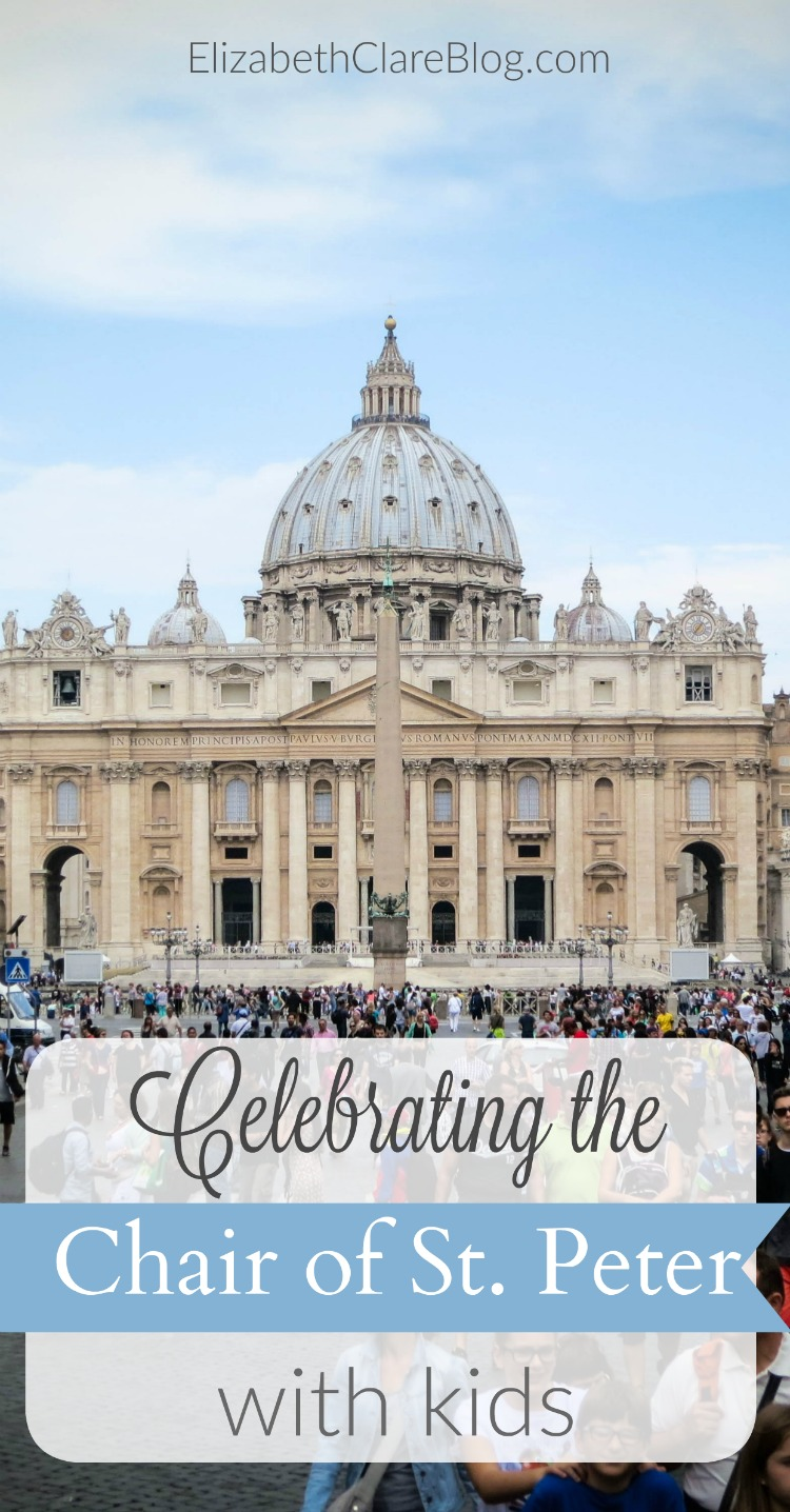 Easy ideas for liturgical year celebration for the Chair of St. Peter, or learning about the papacy with children. Food ideas, activities, early church fathers, book list, and Bible!