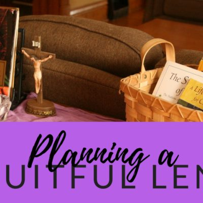 Planning a Fruitful Lent:  2 Questions to Ask